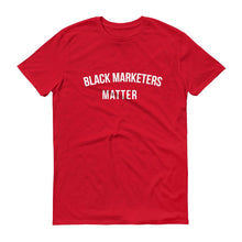 Load image into Gallery viewer, Black Marketers Matter - Unisex Short-Sleeve T-Shirt