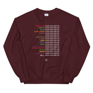 Black Girls Matter - Sweatshirt