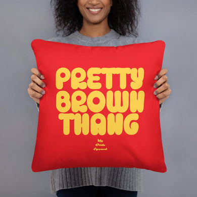 Pretty Brown Thang - Pillow