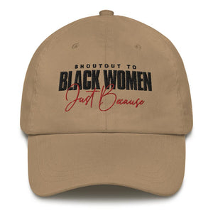 Shoutout To Black Women Just Because - Classic Hat