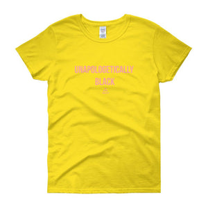 Unapologetically Black - Women's short sleeve t-shirt