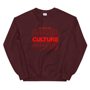 Do It For The Culture - Unisex Sweatshirt