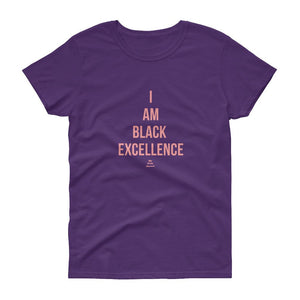 I Am Black Excellence - Women's short sleeve t-shirt