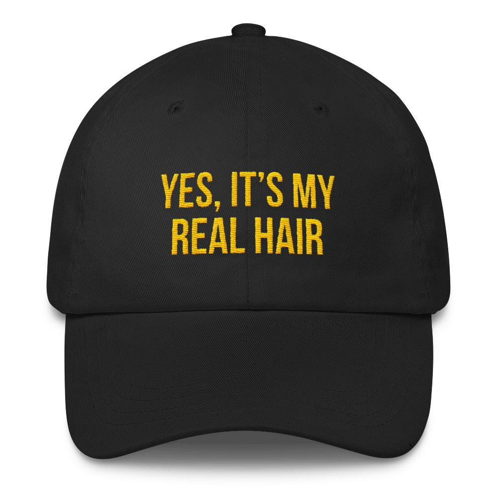 Yes, It's My Real Hair - Classic Hat
