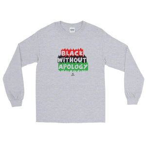 Black Without Apology - Long Sleeve T-Shirt
