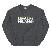 Load image into Gallery viewer, Legalize Melanin (Martin Font) - Sweatshirt