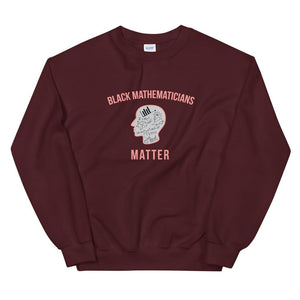 Black Mathematicians Matter - Sweatshirt