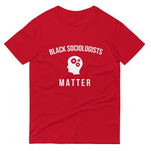 Black Sociologists Matter - Unisex Short-Sleeve T-Shirt