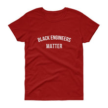 Black Engineers Matter - Women's short sleeve t-shirt
