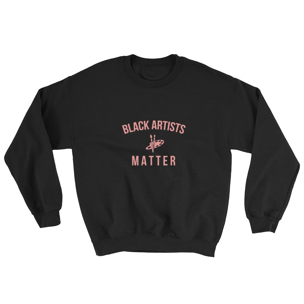 Black Artists Matter - Sweatshirt