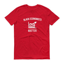 Load image into Gallery viewer, Black Economists Matter - Unisex Short-Sleeve T-Shirt