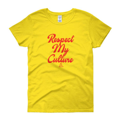 Respect My Culture - Women's short sleeve t-shirt