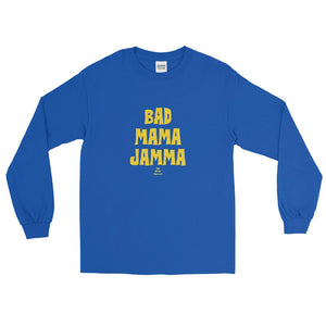 Bad Mama Jamma - Long Sleeve T-Shirt