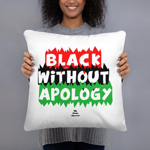 Black Without Apology - Pillow