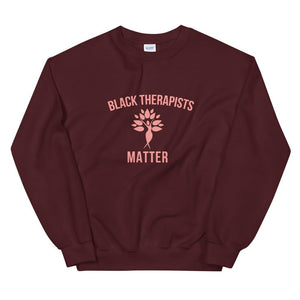 Black Therapists Matter - Unisex Sweatshirt