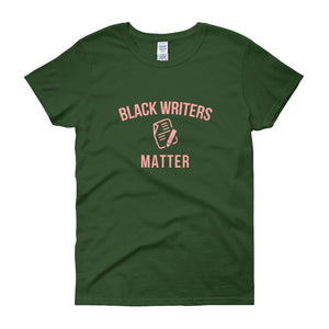 Black Writers Matter - Women's short sleeve t-shirt