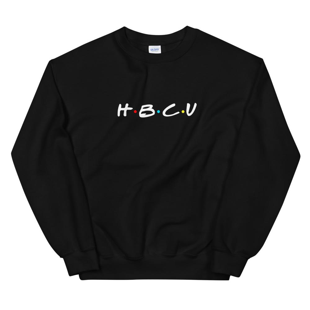 HBCU (Friends) -  Sweatshirt