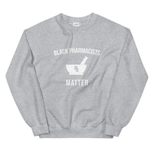 Load image into Gallery viewer, Black Pharmacists Matter - Unisex Sweatshirt