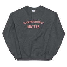 Load image into Gallery viewer, Black Professors Matter - Sweatshirt
