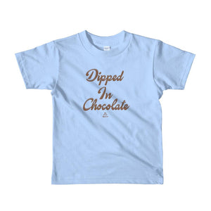 Dipped in Chocolate - Toddlers T-shirt