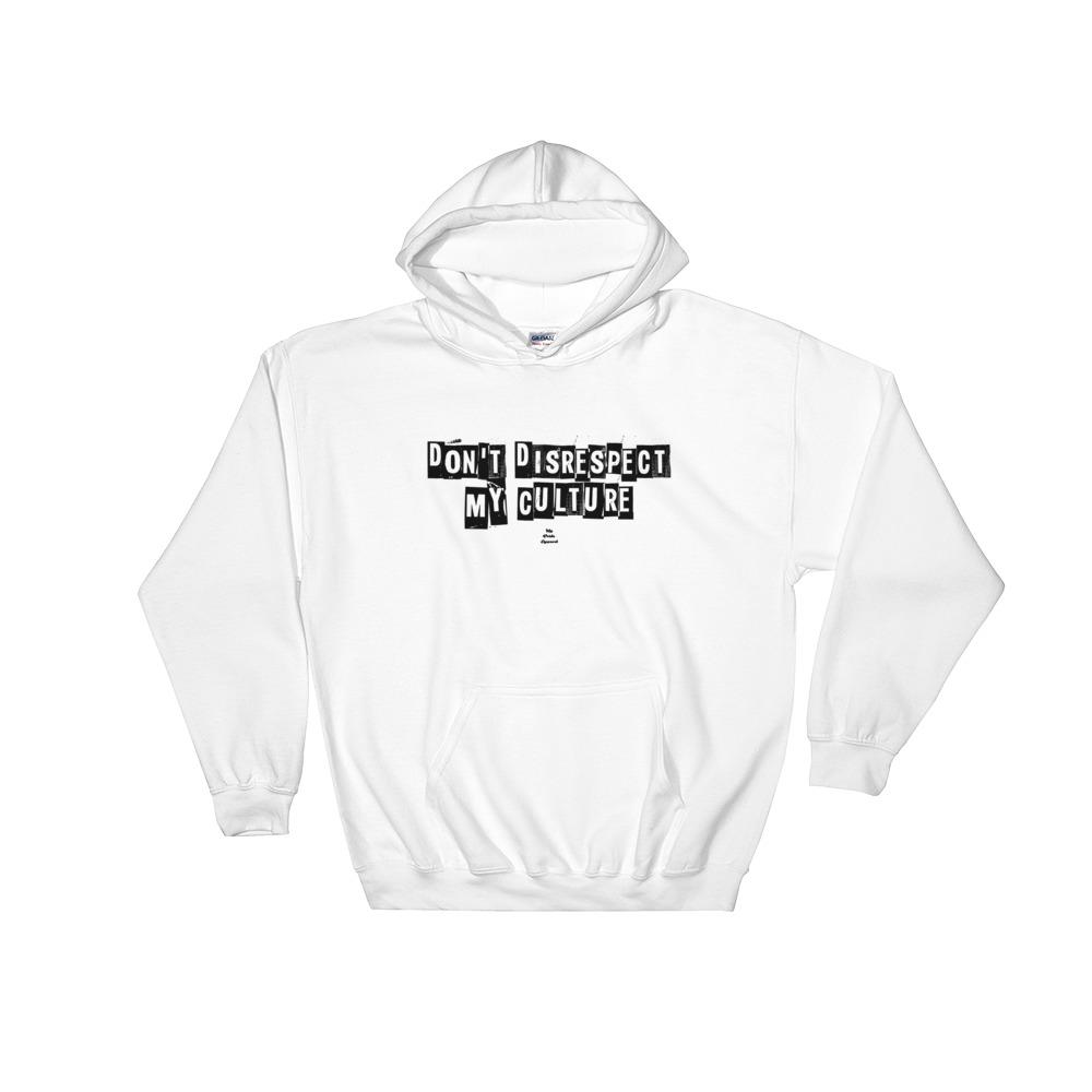 Don't Disrespect My Culture - Men's Hoodie