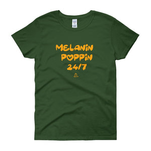 Melanin Poppin 24/7 - Women's short sleeve t-shirt