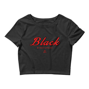 Black Without Apology - Crop Top