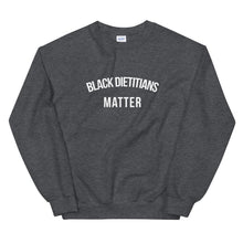 Load image into Gallery viewer, Black Dietitians Matter - Unisex Sweatshirt