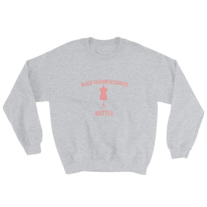 Black Fashion Designers Matter - Sweatshirt