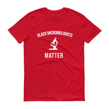 Load image into Gallery viewer, Black Microbiologists Matter - Unisex Short-Sleeve T-Shirt