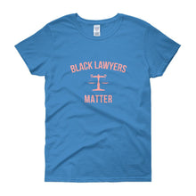 Black Lawyers Matter - Women's short sleeve t-shirt