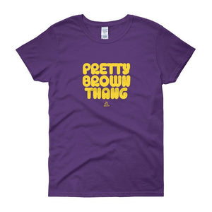 Pretty Brown Thang - Women's short sleeve t-shirt