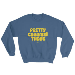 Pretty Caramel Thang - Sweatshirt