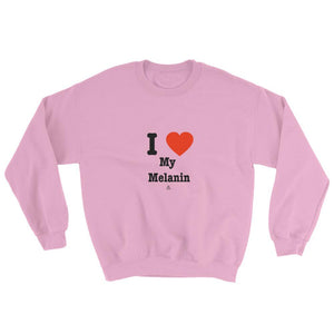 I love (Heart) My Melanin - Sweatshirt