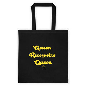 Queen Recognize Queen - Tote bag