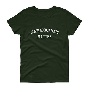 Black Accountants Matter - Women's short sleeve t-shirt