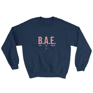 BAE Black and Educated - Sweatshirt