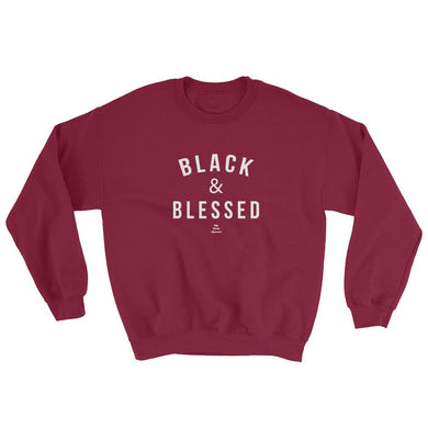 Black and Blessed (white) - Sweatshirt