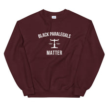 Load image into Gallery viewer, Black Paralegals Matter - Unisex Sweatshirt