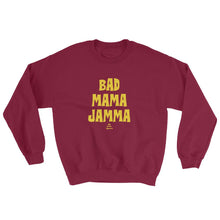 Bad Mama Jamma - Sweatshirt