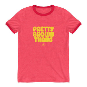 Pretty Brown Thang - Ringer T-Shirt