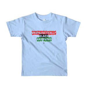 Unapologetically Black and Proud - Toddlers T-shirt