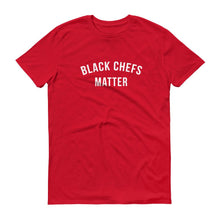 Black Chefs Matter -  Unisex Short-Sleeve T-Shirt