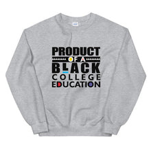 Product Of A Black College Education -  Sweatshirt