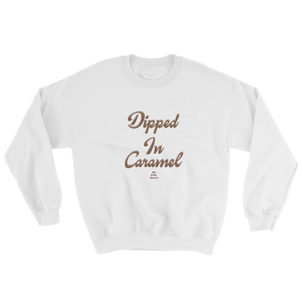 Dipped In Caramel - Sweatshirt