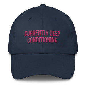 Currently Deep Conditioning - Classic Hat