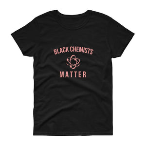 Black Chemists Matter - Women's short sleeve t-shirt