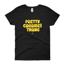 Load image into Gallery viewer, Pretty Caramel Thang - Women's short sleeve t-shirt