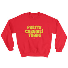 Load image into Gallery viewer, Pretty Caramel Thang - Sweatshirt