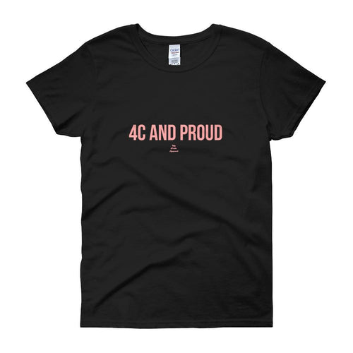 4C and Proud -Women's short sleeve t-shirt
